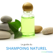 Shampoing naturel - A Un Cheveu
