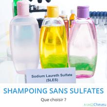 Shampoing sans sulfates - A Un Cheveu