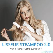 Lisseur vapeur Steampod 2.0 l'Oréal - A Un Cheveu