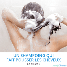 Shampoing qui fait pousser les cheveux - A Un Cheveu